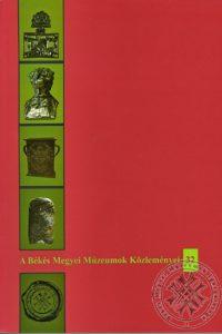 A Békés Megyei Múzeumok Közleményei, 32. Szerk. N. Varga Éva, Szatmári Imre